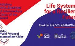 Città intermedie, fondamentali per futuro resiliente. La Dichiarazione di Kütahya